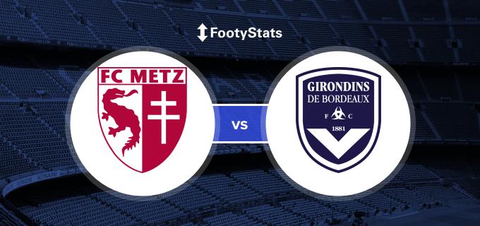 Metz vs Bordeaux Predictions & H2H   FootyStats